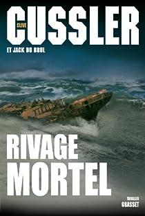 Oregon, tome 4 : Rivage mortel par Cussler
