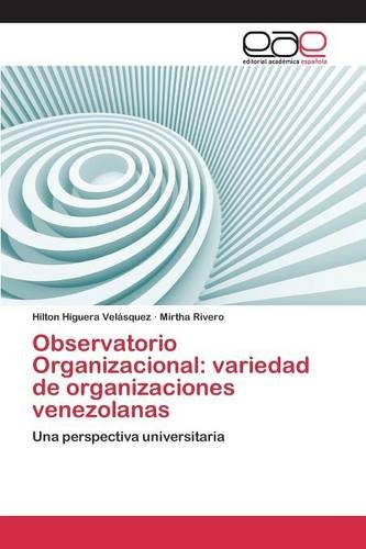 Descargar Libro Observatorio Organizacional: Variedad De Organizaciones Venezolanas Higuera Velásquez Hilton
