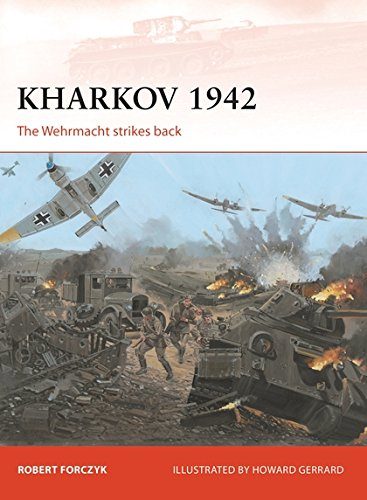 Kharkov 1942: The Wehrmacht strikes back (Campaign) ePub fb2 book