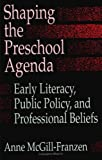 Shaping the Preschool Agenda 9780791411964