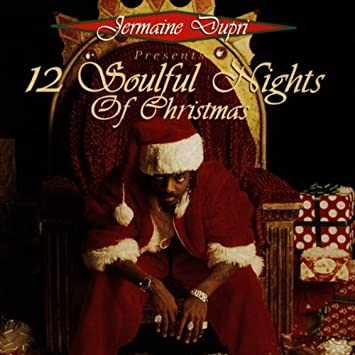 jermaine dupri presents 12 soulful nights of christmas - 12 Nights Of Christmas