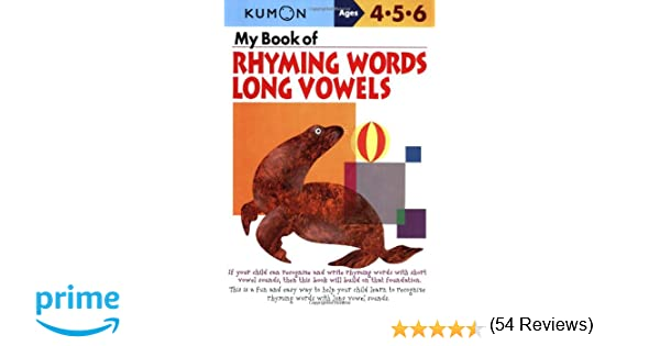 My Book of Rhyming Words: Long Vowels: Kumon Publishing, Kumon ...