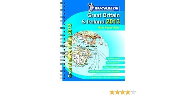 Mains Roads Atlas Great Britain /& Ireland 2013