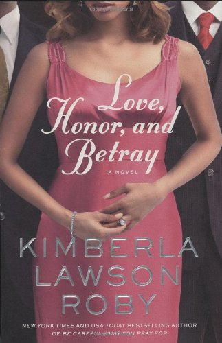 Download Love, Honor, and Betray (Reverend Curtis Black) ebook