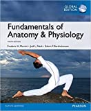 Fundamentals of Anatomy and Physiology, Global Edition