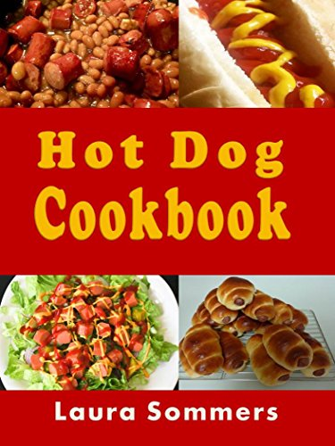 Hot Dog Cookbook by [Sommers, Laura]