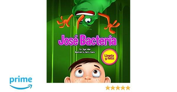 Amazon.com: Jose Bacteria (Childrens ESL Books: (Childrens Spanish book)) (Spanish Edition) (9781539735069): Sigal Adler, Harry Aveira, Rosario Calderon: ...