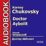 Doctor Aybolit [Russian Edition] | Korney Chukovsky