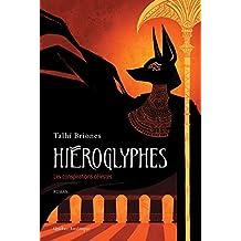 Hiéroglyphes: Les conspirations célestes (French Edition)