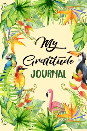My Gratitude Journal: Abstract Illustration With Birds, 6 x 9, 100 Days with an Attitude of Gratitude