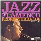 Jazz Flamenco - Volumenes 1Y 2
