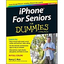 iPhone For Seniors For Dummies by Nancy C. Muir (2014-10-27)