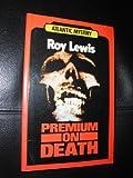 Premium on Death, John Lewis, 155504395X