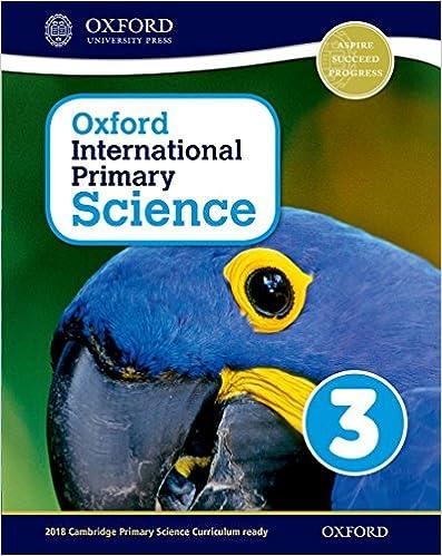 PDF Descargar Oxford International Primary. Science. Student's Book. Per La Scuola Elementare. Con Espansione Online: 3