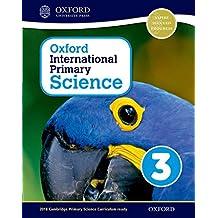 Oxford International Primary Science: Stage 3: Age 7-8 Student Workbook 3