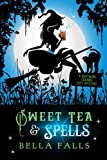 Sweet Tea & Spells (A Southern Charms Cozy Mystery) by  Bella Falls in stock, buy online here