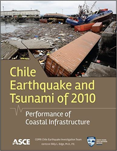 Book Chile Earthquake and Tsunami of 2010: Performance of Coastal Infrastructure by COPRI Chile Earthquake Investigation Team (2013-05-28)