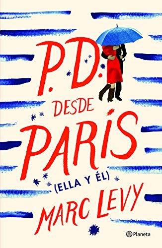 P.D. desde París (Ella y él) (Spanish Edition)