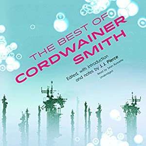 The Best of Cordwainer Smith Audiobook