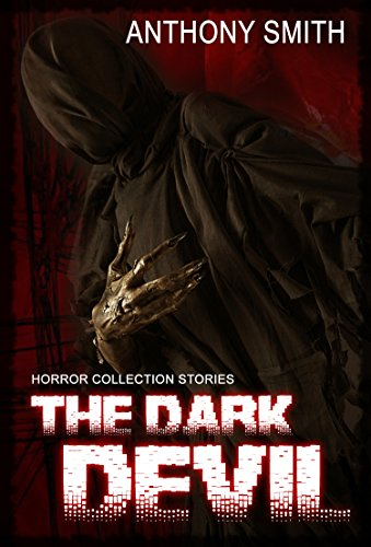 The Dark Devil: (Mystery Thriller Suspense Psychological Crime SPECIAL STORY INCLUDED)