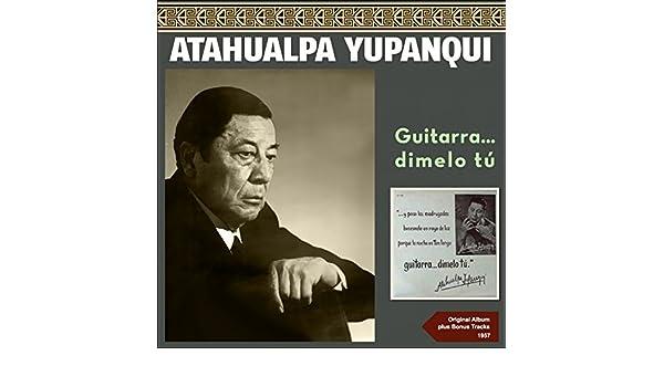 Hay Lena Que Arde Sin Humo de Atahualpa Yupanqui en Amazon Music ...