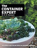 The Container Expert: The world's best-selling book on container gardening (Expert Books)