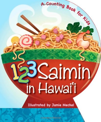 1-2-3 Saimin in Hawaii by BeachHouse Publishing