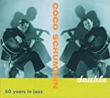 Double: 50 Years in Jazz, 1945-1995 by Coco Schumann (2005-09-12)