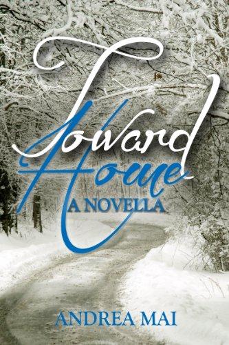 Toward Home: A Novella by [Mai, Andrea]