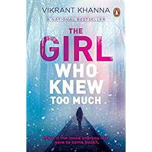The Girl Who Knew Too...