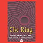 The Ring | Piers Anthony,Robert E. Margroff