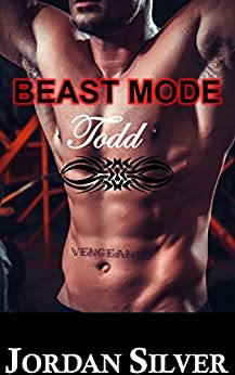 Beast Mode Todd by [Silver, Jordan]