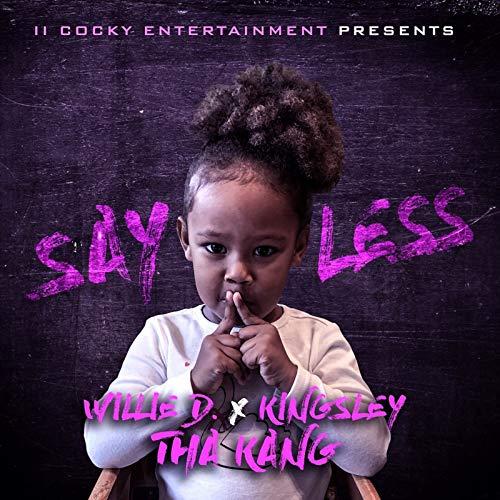 Say Less [Explicit] -
