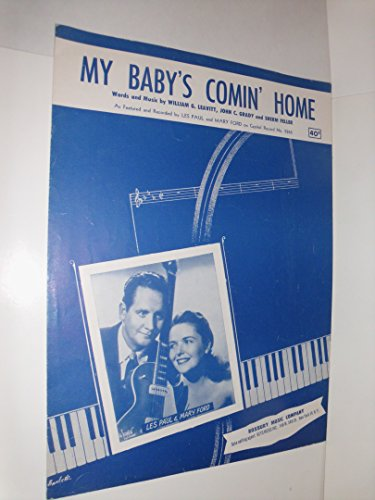 My Baby's Comin' Home - Comin Home Sheet Music
