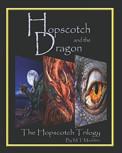 Hopscotch And The Dragon Trilogy: The Hopscotch Trilogy ebook