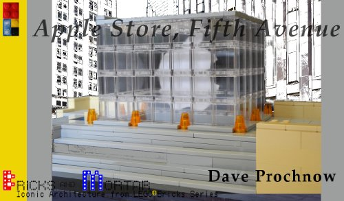 Apple Store, Fifth Avenue: Iconic Architecture from LEGO bricks Series (Bricks and Mortar Series Book - The Avenues Stores