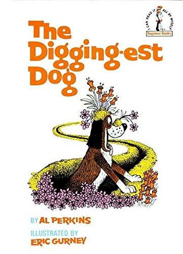[(The Digging-Est Dog )] [Author: Al Perkins] [Feb-2004] ebook