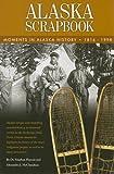 Alaska Scrapbook, Stephen Haycox and Alexandra J. McClanahan, 0938227084