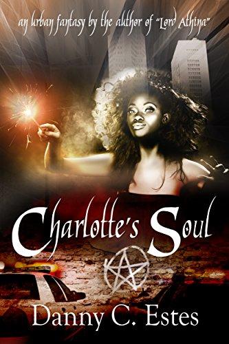 Charlotte's Soul by [Estes, Danny C]