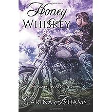 Honey Whiskey (The Bastards)