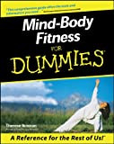Mind-Body Fitness For Dummies®
