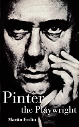 Pinter the Playwright (Plays and Playwrights)