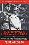 3: Buchenwald: Hell on a Hilltop (The Buchenwald Trilogy)