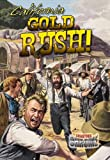 California Gold Rush!, Robin Johnson, 0778711781