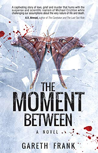 The Moment Between by Gareth Frank
