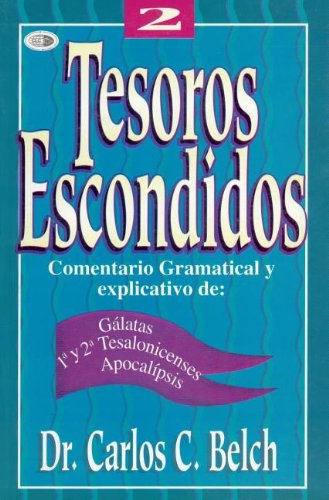 Tesorors Escondidos, Volume 2 (English and Spanish Edition) by CLC Editorial