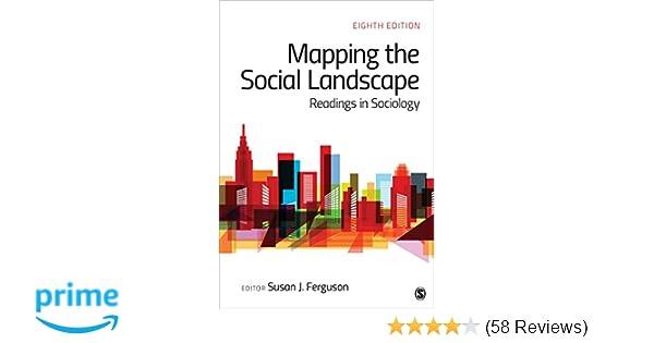 Amazon mapping the social landscape readings in sociology amazon mapping the social landscape readings in sociology 9781506368283 susan j ferguson books fandeluxe Images
