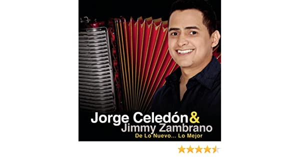 Jorge Celedón & Jimmy Zambrano De Lo Nuevo... Lo Mejor by Jorge Celedon & Jimmy Zambrano on Amazon Music - Amazon.com