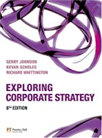Exploring Corporate Strategy, 8th Edition
