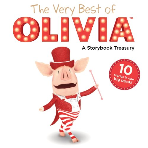 The Very Best of OLIVIA: A Storybook Treasury (Olivia TV Tie-in)